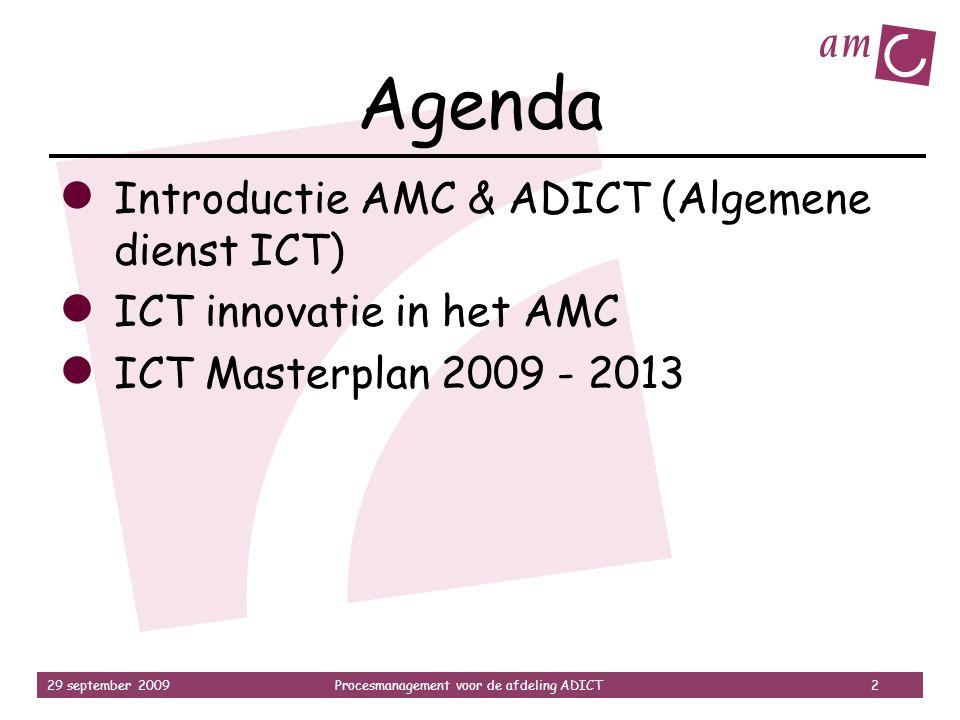 Agenda Introductie AMC & ADICT (Algemene dienst ICT)