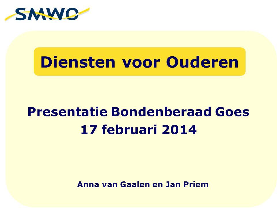 Presentatie Bondenberaad Goes 17 februari 2014