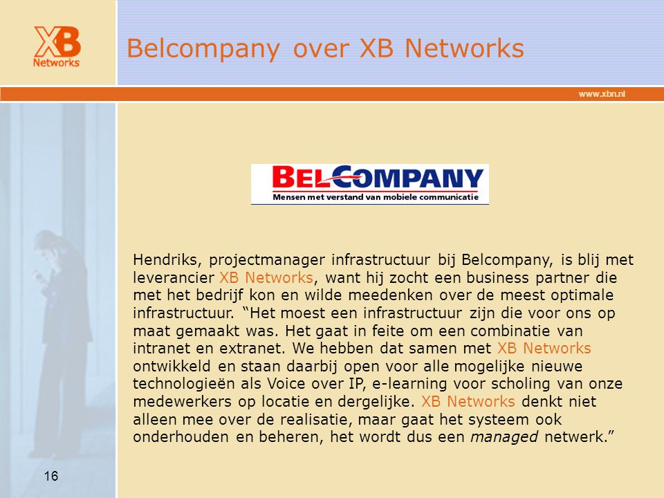 Belcompany over XB Networks