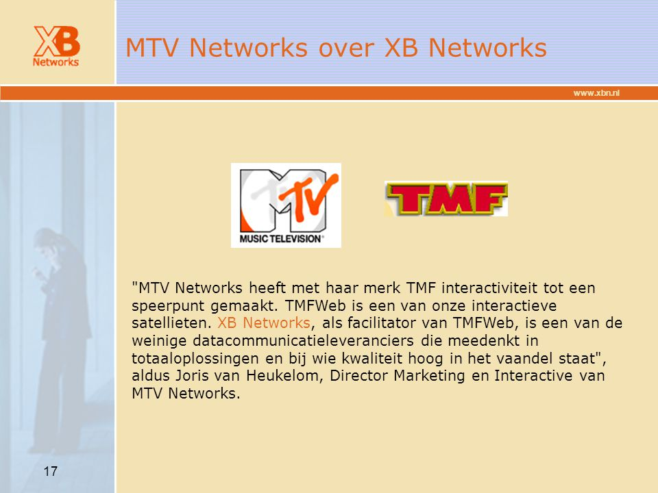 MTV Networks over XB Networks
