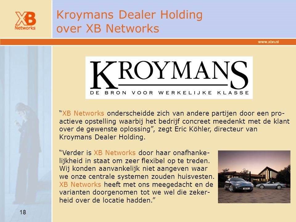 Kroymans Dealer Holding over XB Networks
