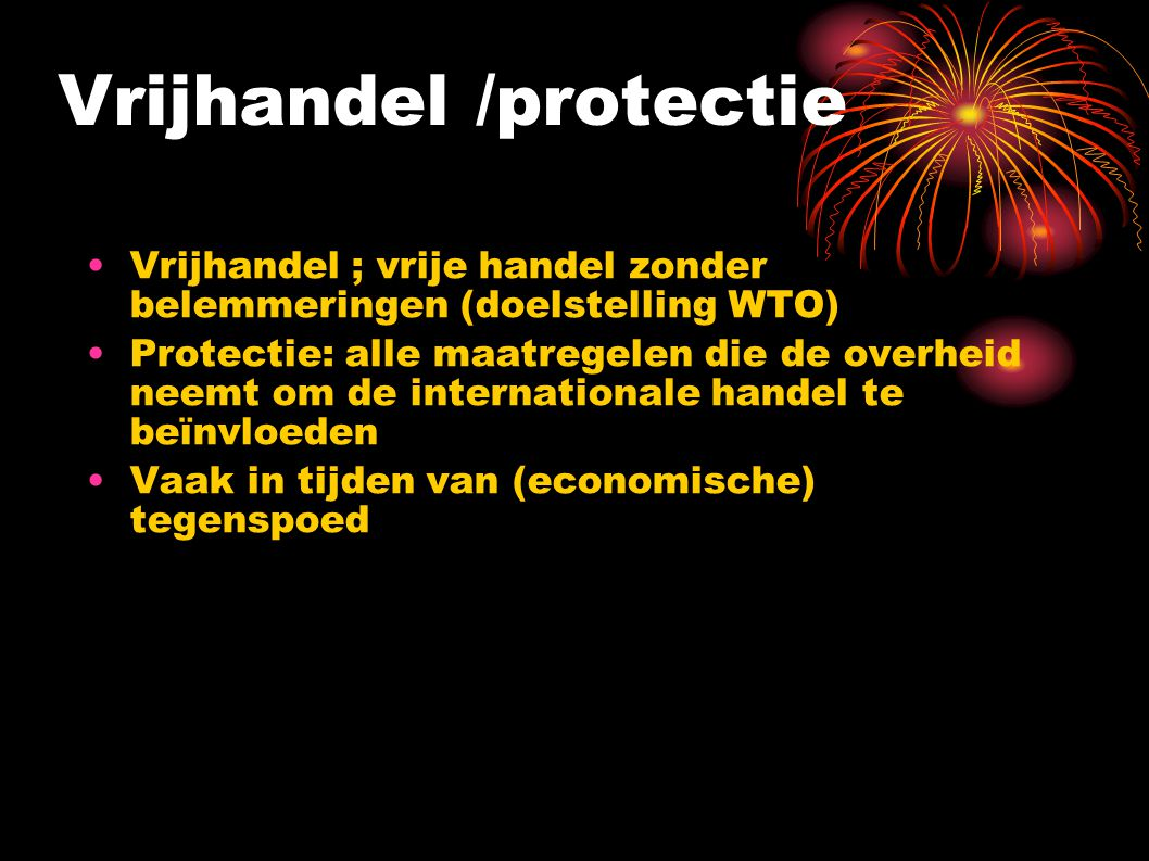 Vrijhandel /protectie