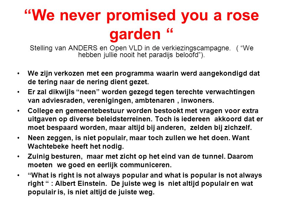 We never promised you a rose garden
