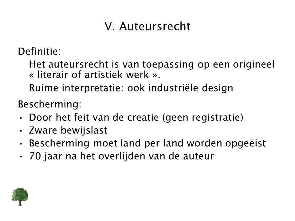 V. Auteursrecht Definitie: