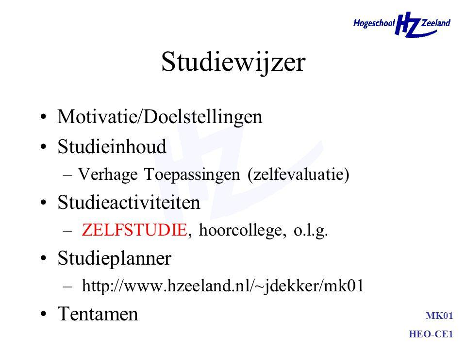 Studiewijzer Motivatie/Doelstellingen Studieinhoud Studieactiviteiten