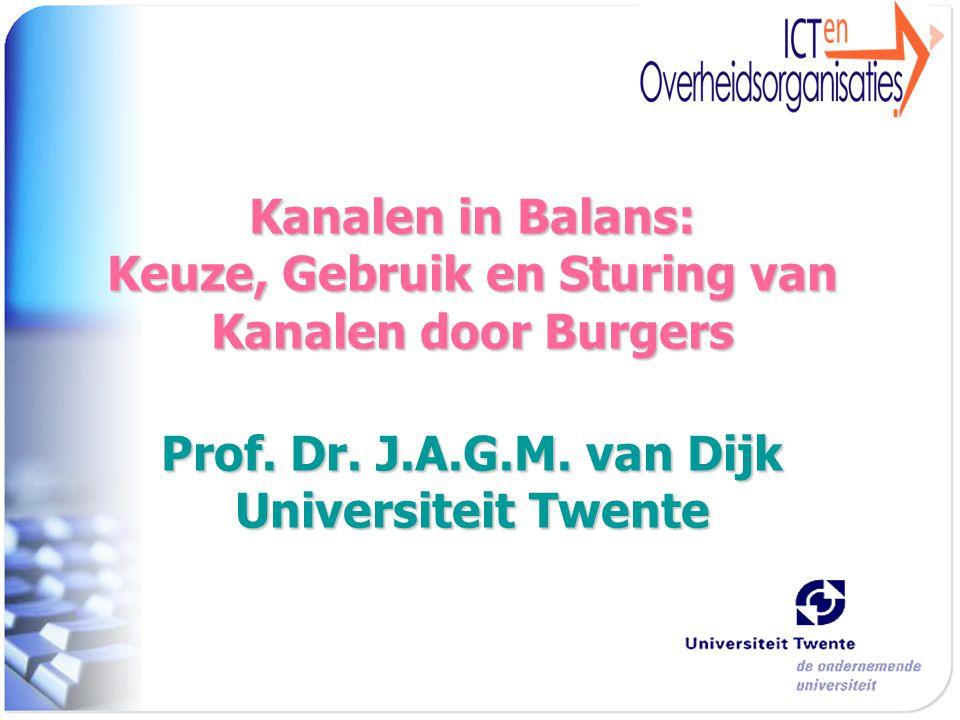 Kanalen in Balans: Keuze, Gebruik en Sturing van Kanalen door Burgers Prof.