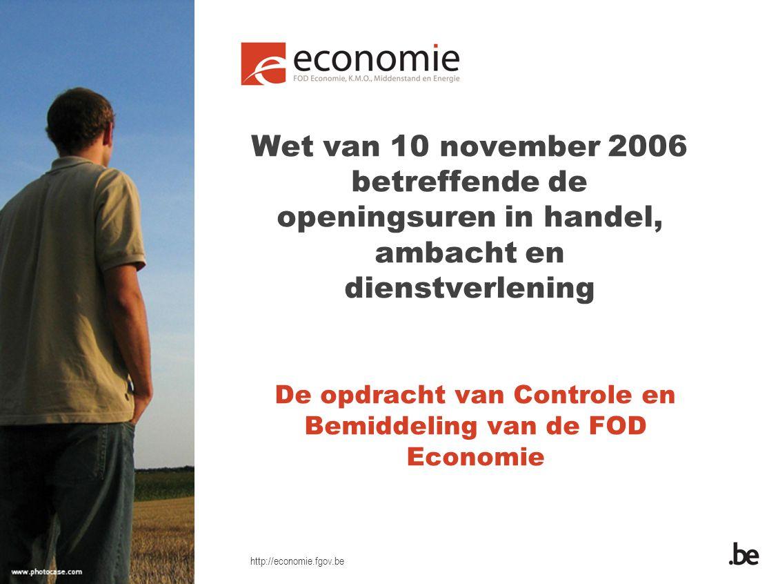 De opdracht van Controle en Bemiddeling van de FOD Economie