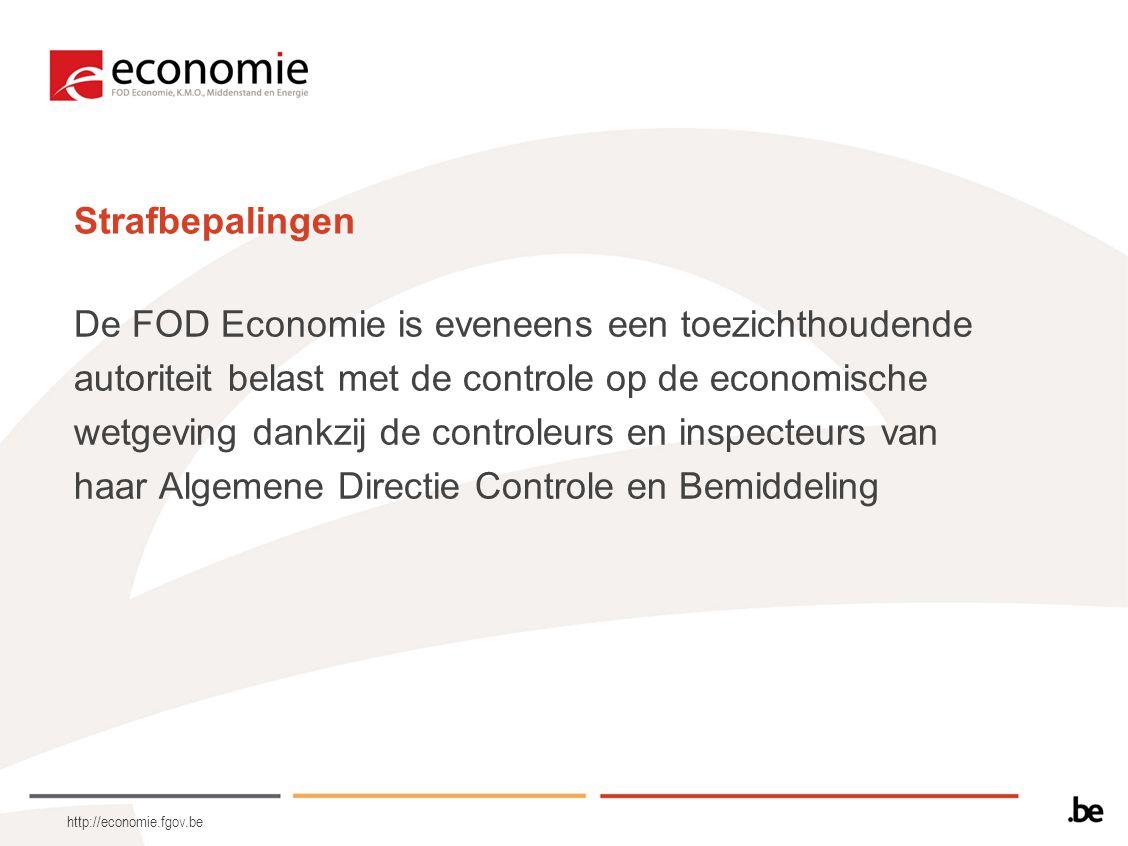 De FOD Economie is eveneens een toezichthoudende