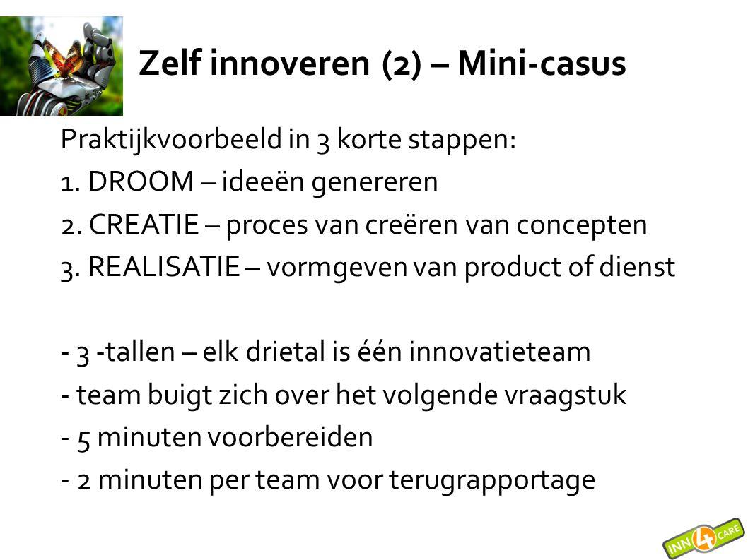 Zelf innoveren (2) – Mini-casus