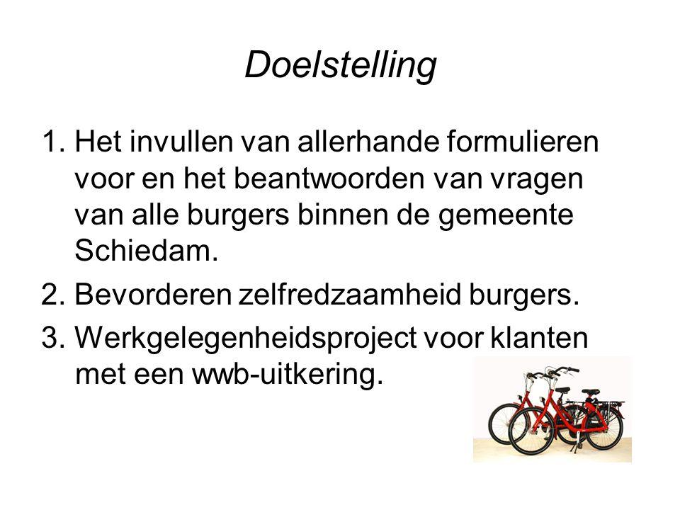 Doelstelling 1. Het invullen van allerhande formulieren voor en het beantwoorden van vragen van alle burgers binnen de gemeente Schiedam.