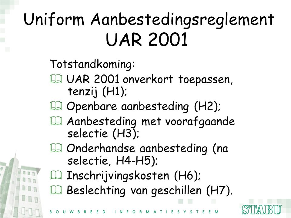 Uniform Aanbestedingsreglement UAR 2001