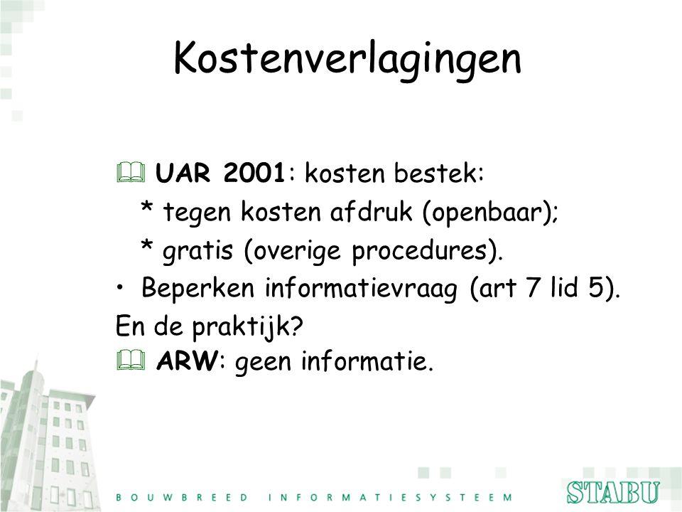 Kostenverlagingen UAR 2001: kosten bestek: