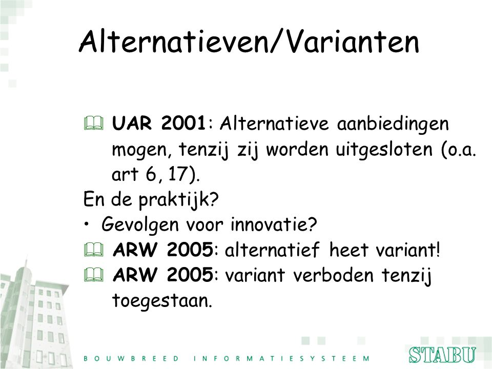 Alternatieven/Varianten