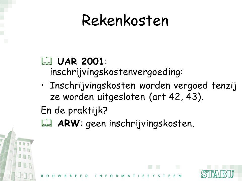 Rekenkosten UAR 2001: inschrijvingskostenvergoeding: