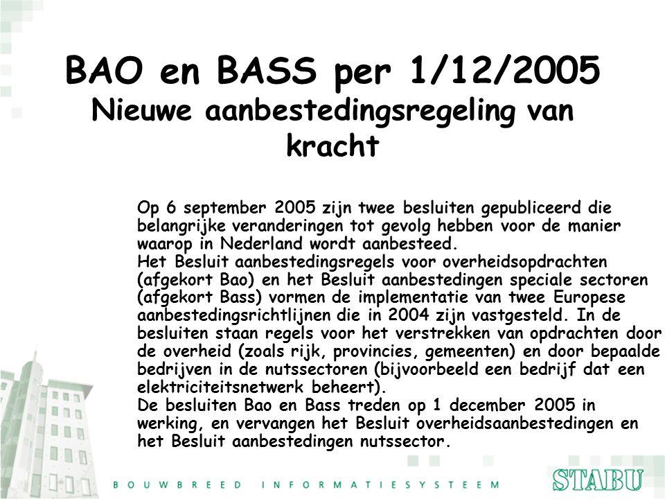 BAO en BASS per 1/12/2005 Nieuwe aanbestedingsregeling van kracht