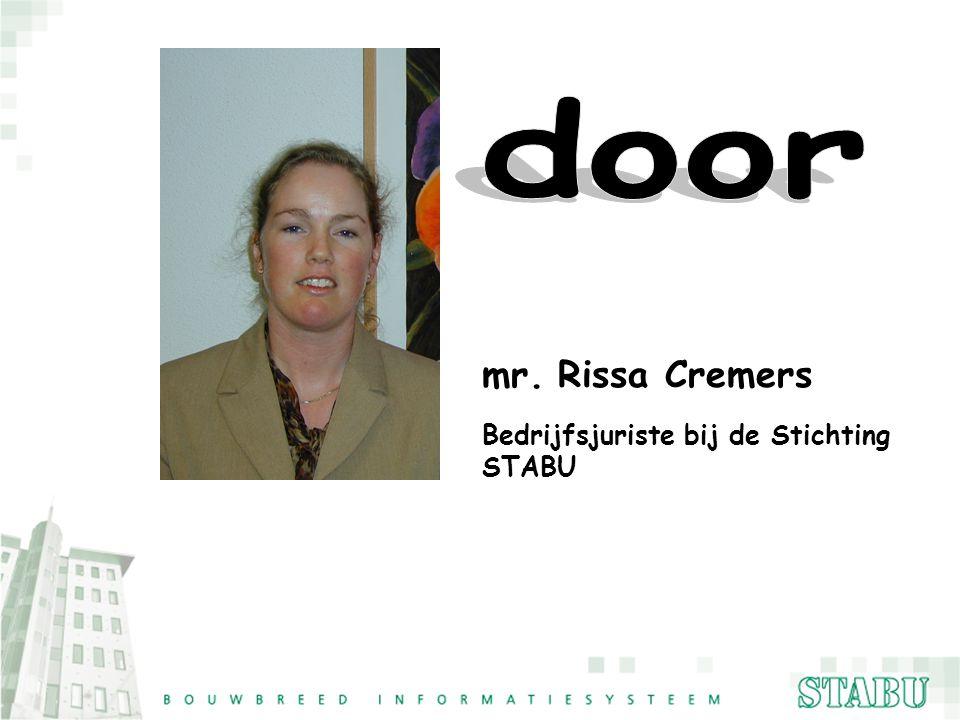 door mr. Rissa Cremers Bedrijfsjuriste bij de Stichting STABU
