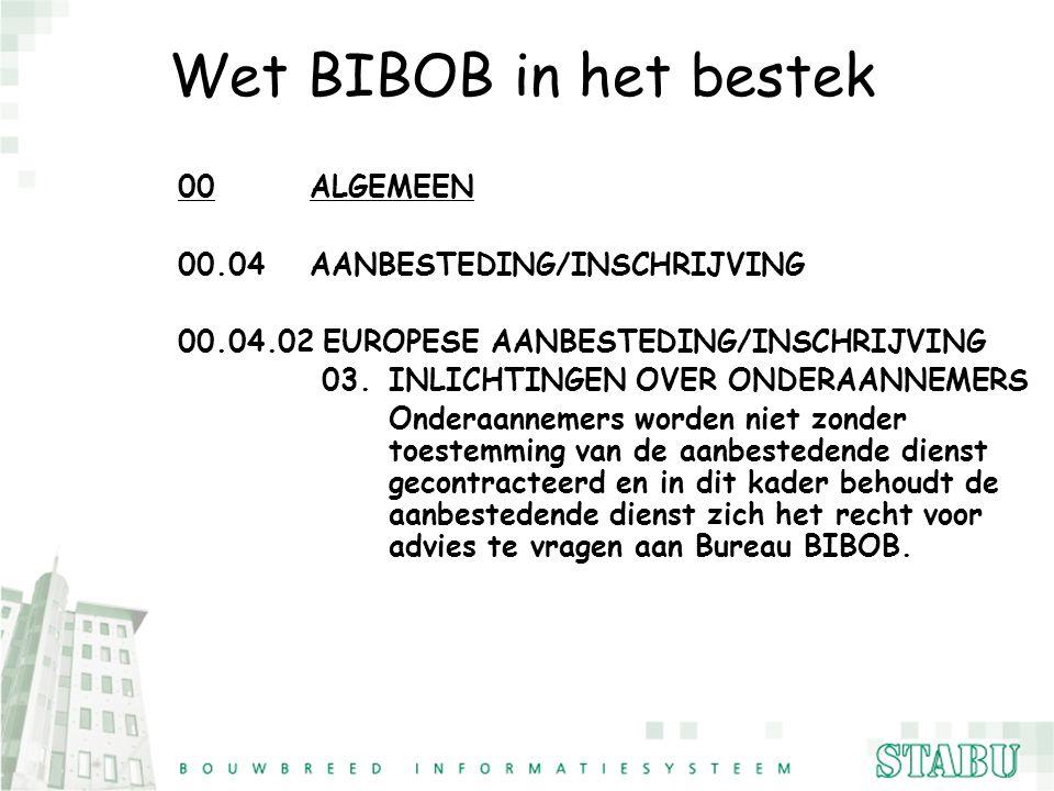 Wet BIBOB in het bestek 00 ALGEMEEN 00.04 AANBESTEDING/INSCHRIJVING