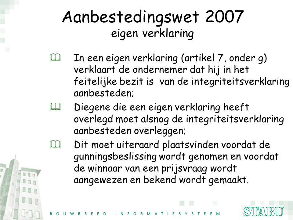Aanbestedingswet 2007 eigen verklaring