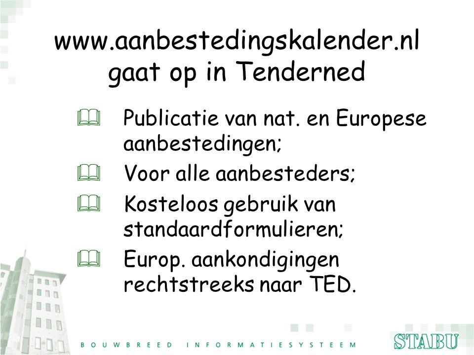 www.aanbestedingskalender.nl gaat op in Tenderned