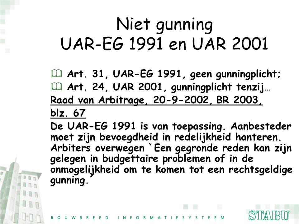 Niet gunning UAR-EG 1991 en UAR 2001