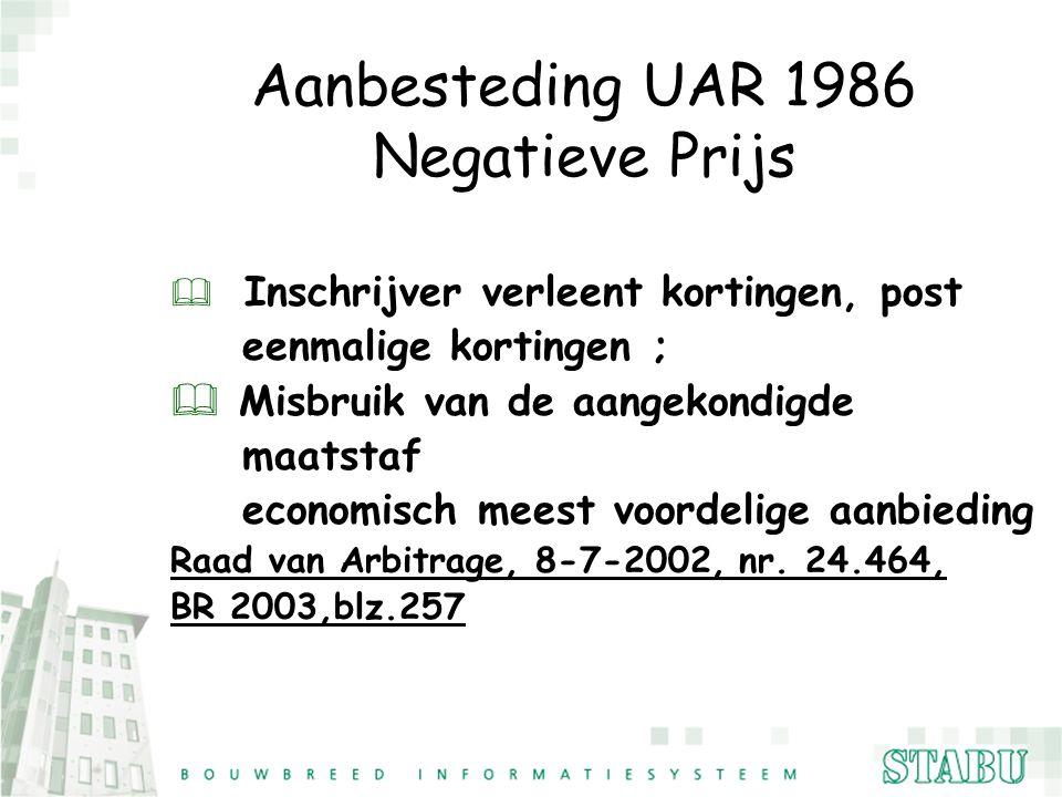Aanbesteding UAR 1986 Negatieve Prijs eenmalige kortingen ;