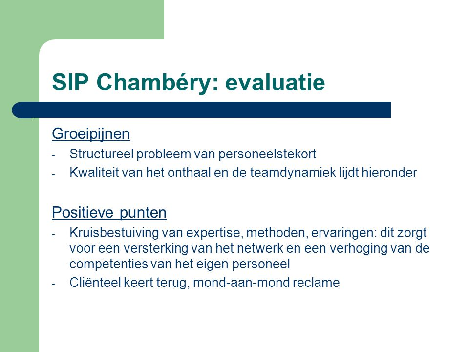 SIP Chambéry: evaluatie