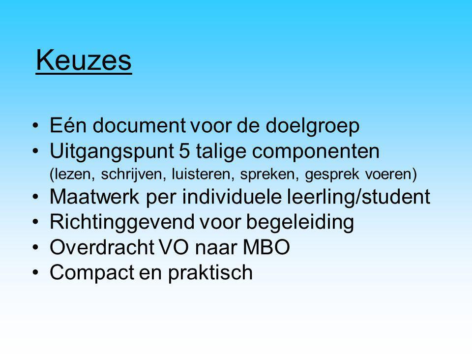 Keuzes Eén document voor de doelgroep