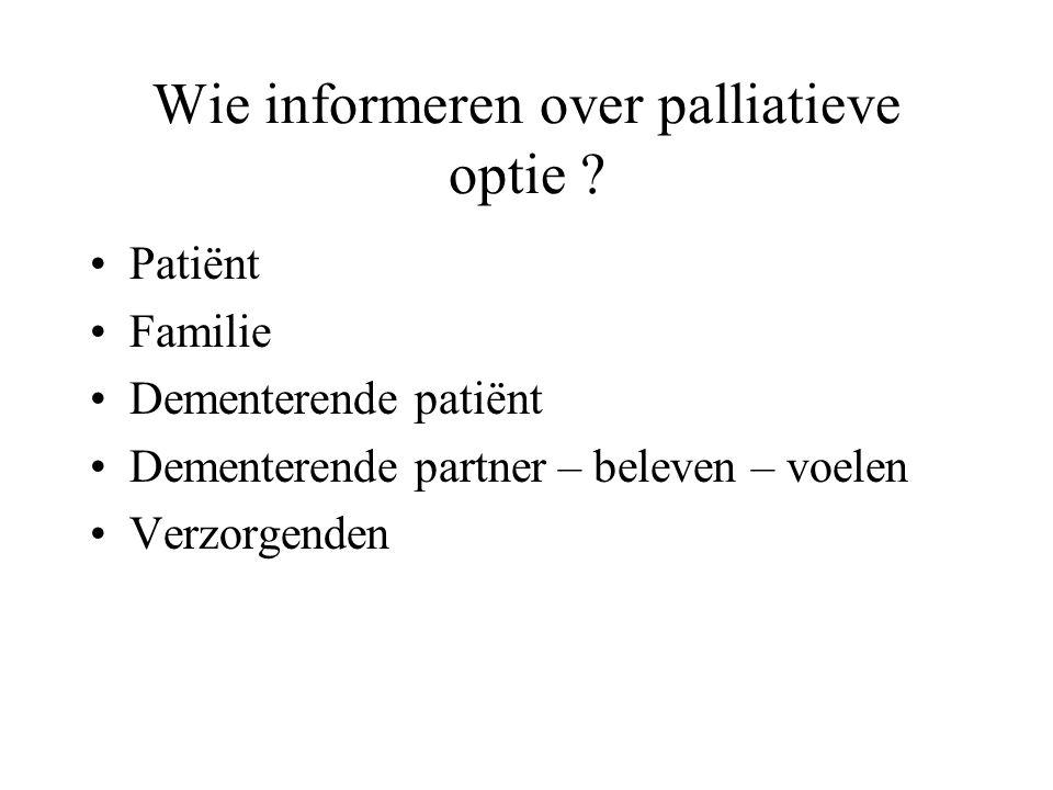 Wie informeren over palliatieve optie