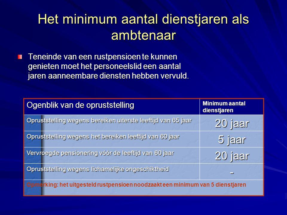 Het minimum aantal dienstjaren als ambtenaar