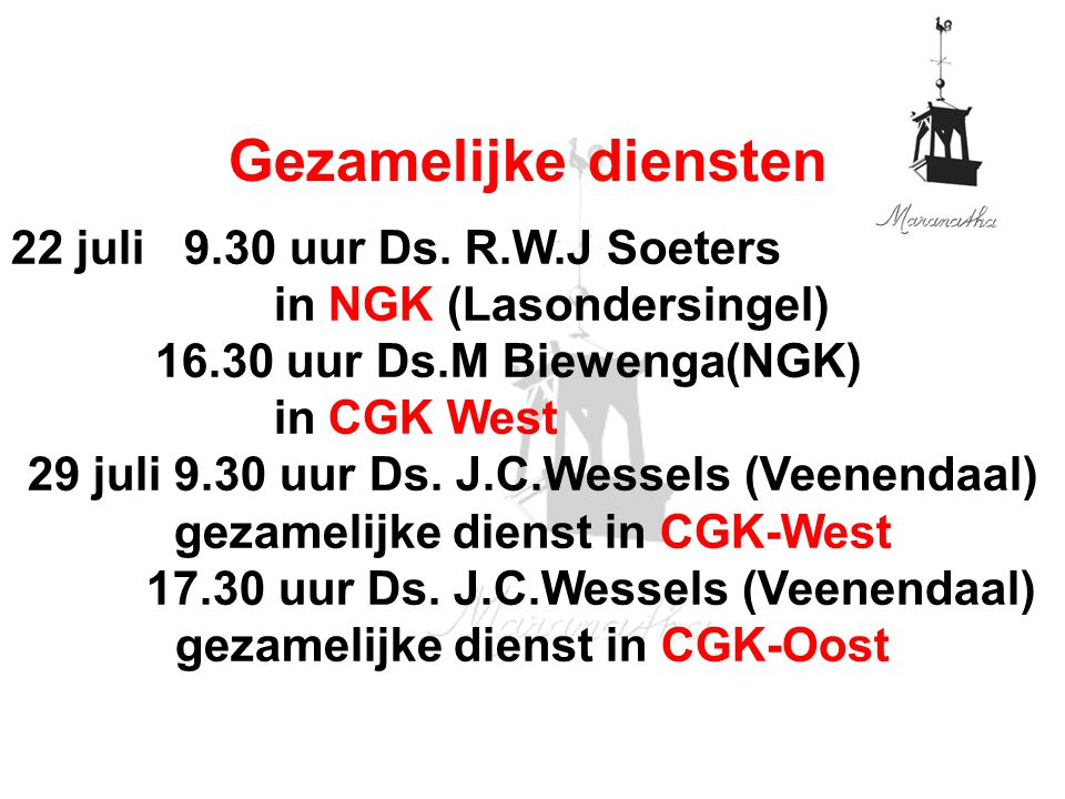 17.30 uur Ds. J.C.Wessels (Veenendaal) gezamelijke dienst in CGK-Oost