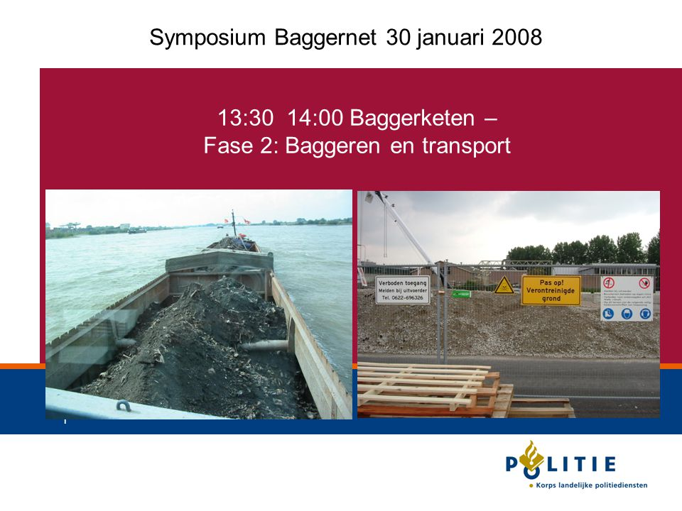 Symposium Baggernet 30 januari 2008