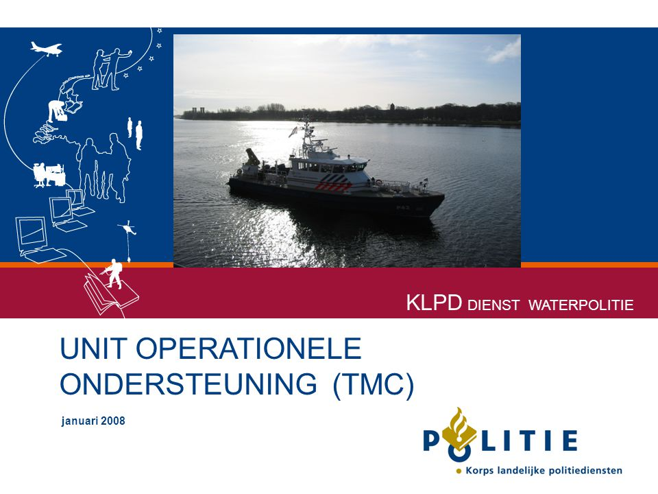 UNIT OPERATIONELE ONDERSTEUNING (TMC)