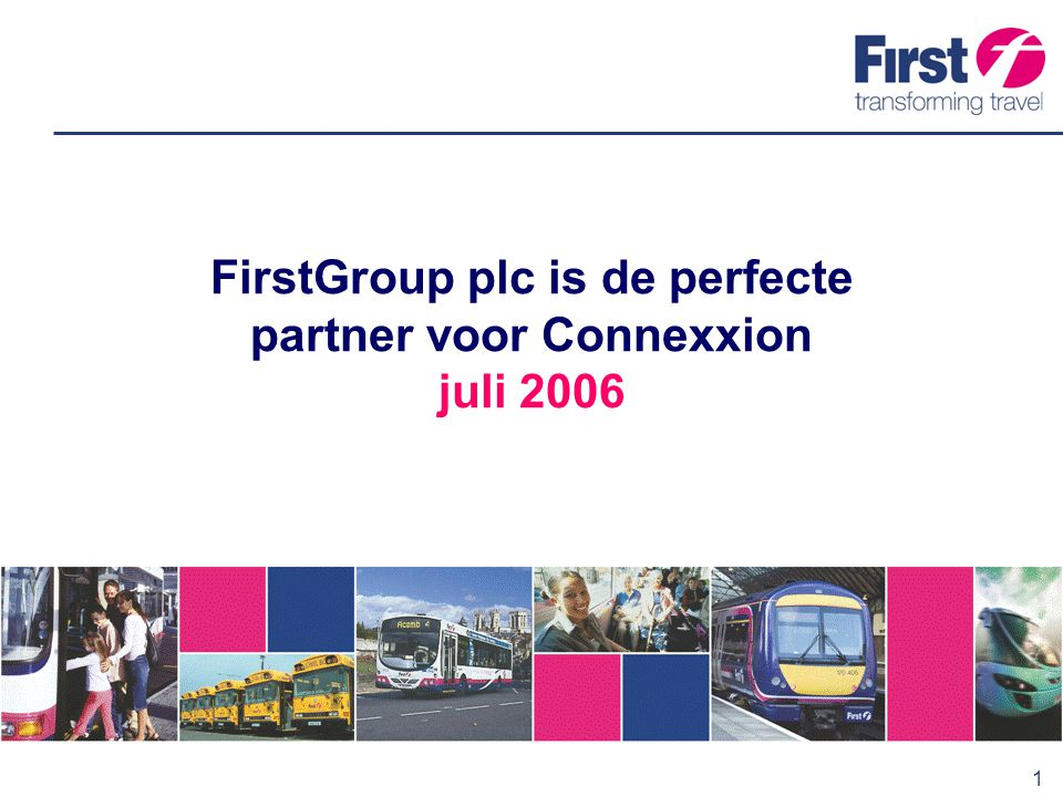 FirstGroup plc is de perfecte partner voor Connexxion juli 2006