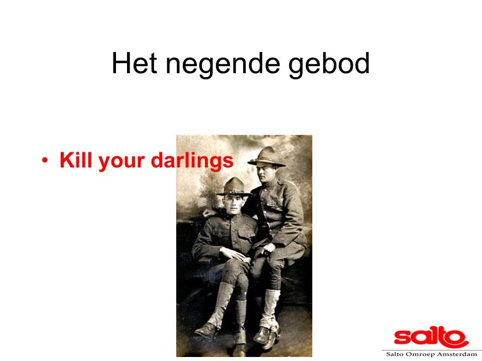 Het negende gebod Kill your darlings