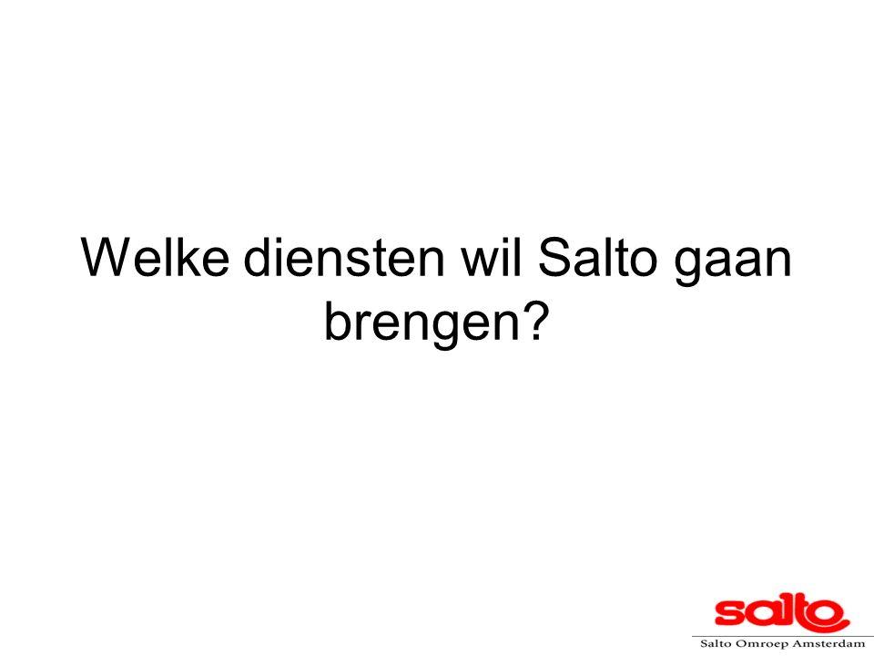 Welke diensten wil Salto gaan brengen