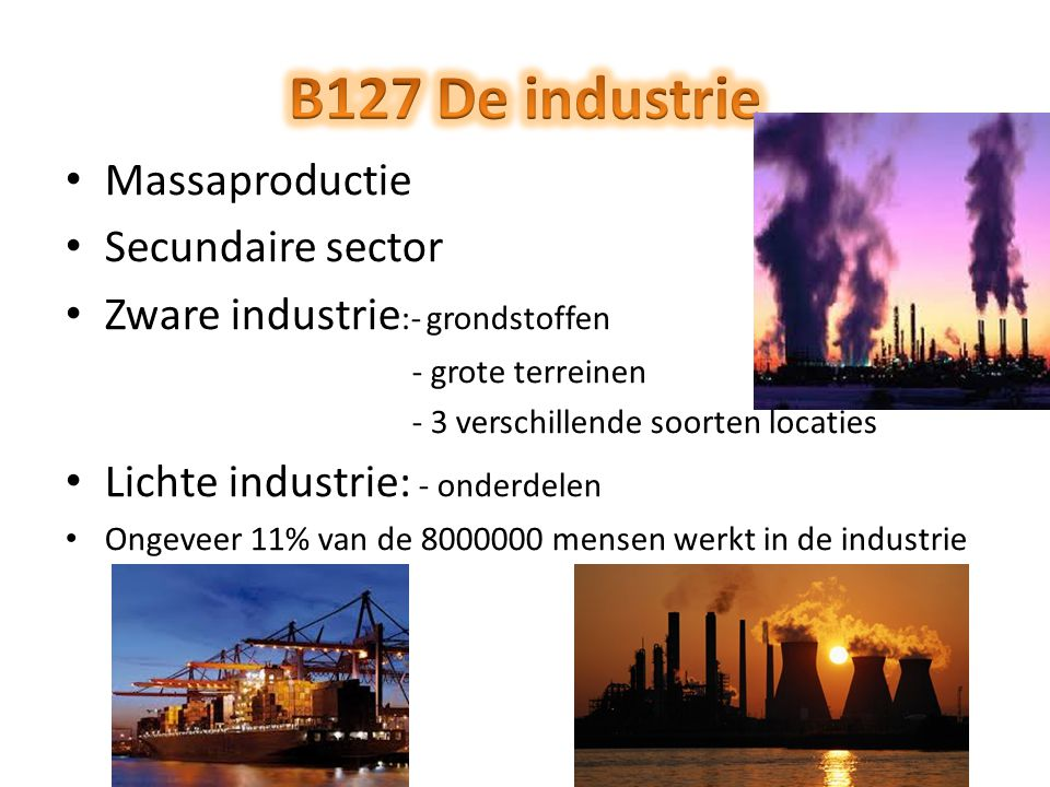 B127 De industrie Massaproductie Secundaire sector