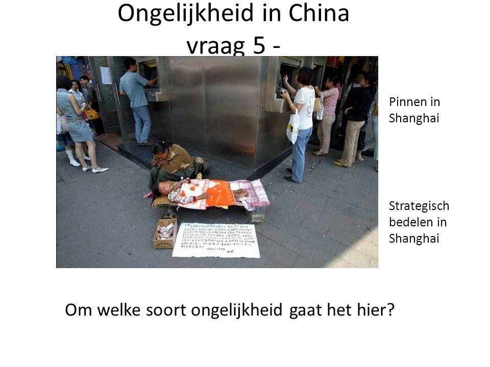 Ongelijkheid in China vraag 5 -