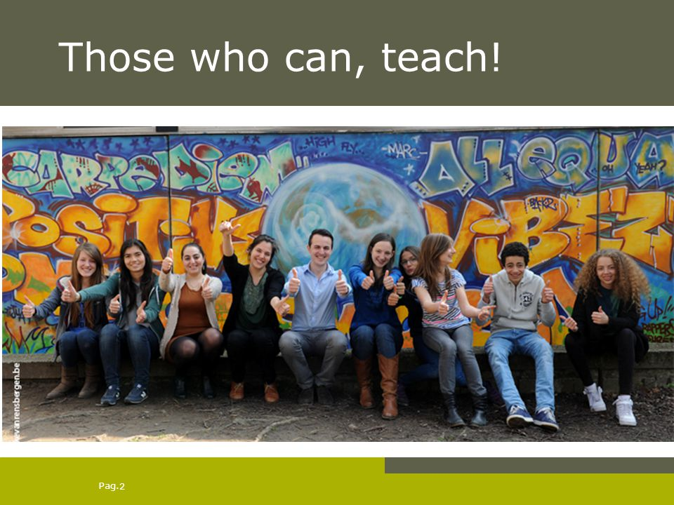 Those who can, teach!