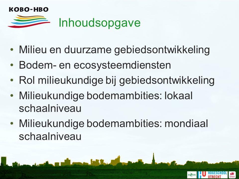 Inhoudsopgave Milieu en duurzame gebiedsontwikkeling