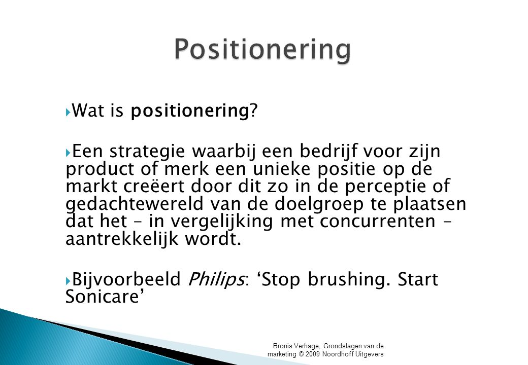 Positionering Wat is positionering