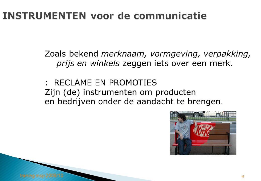 INSTRUMENTEN voor de communicatie