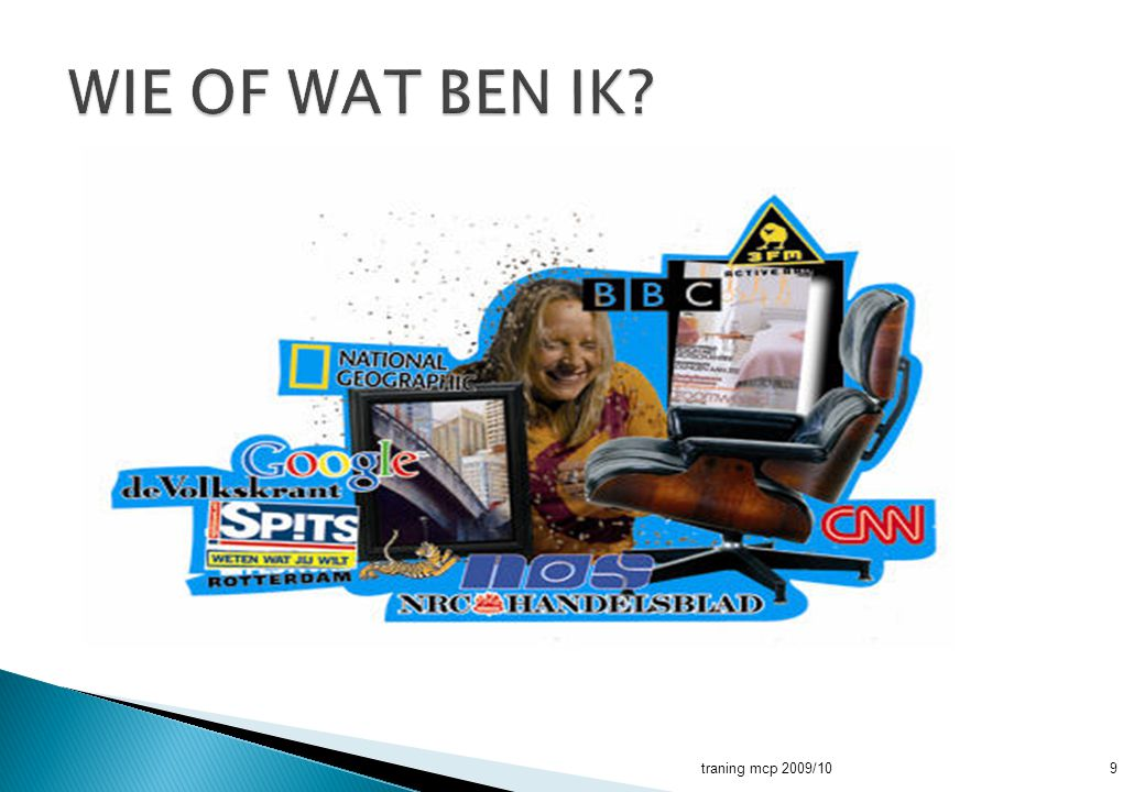 WIE OF WAT BEN IK traning mcp 2009/10