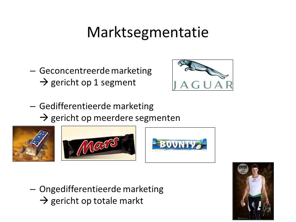 Marktsegmentatie Geconcentreerde marketing  gericht op 1 segment