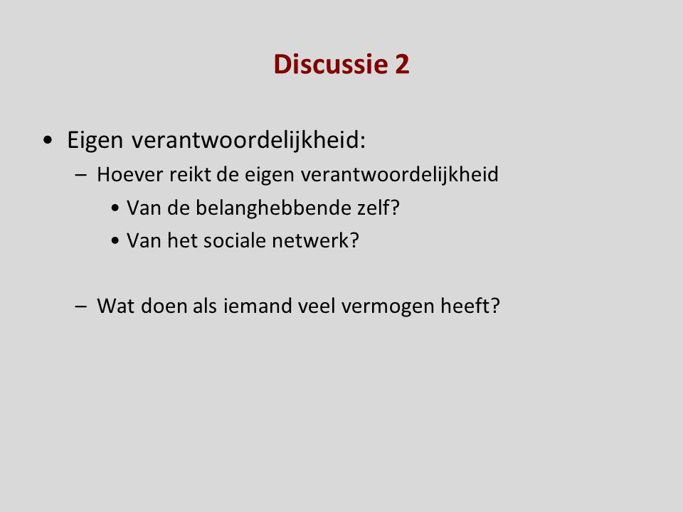 Discussie 2 Eigen verantwoordelijkheid: