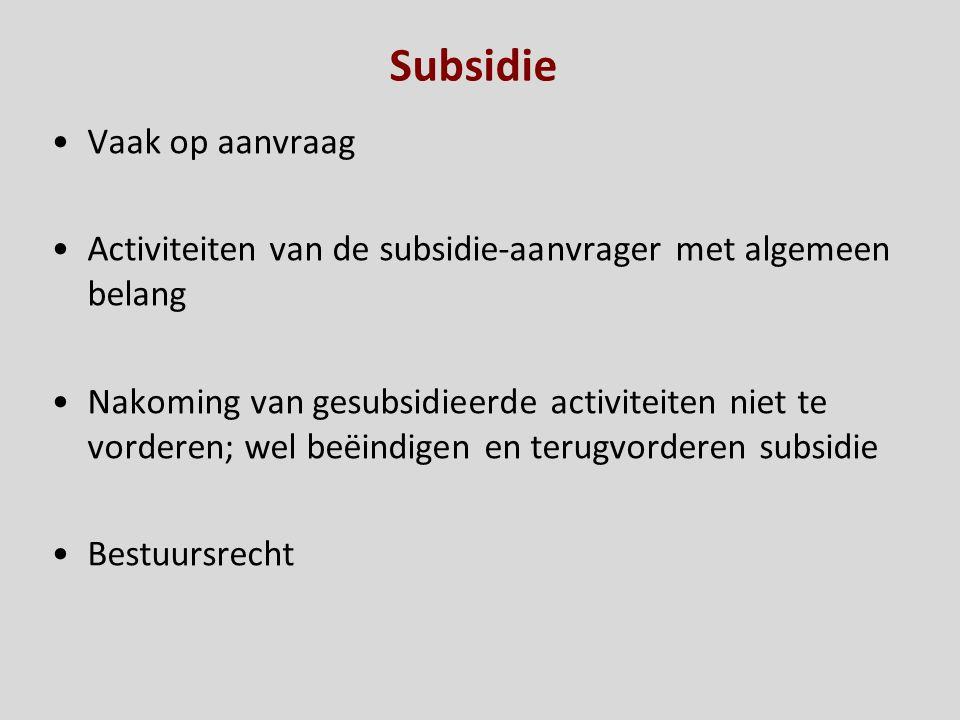 Subsidie Vaak op aanvraag