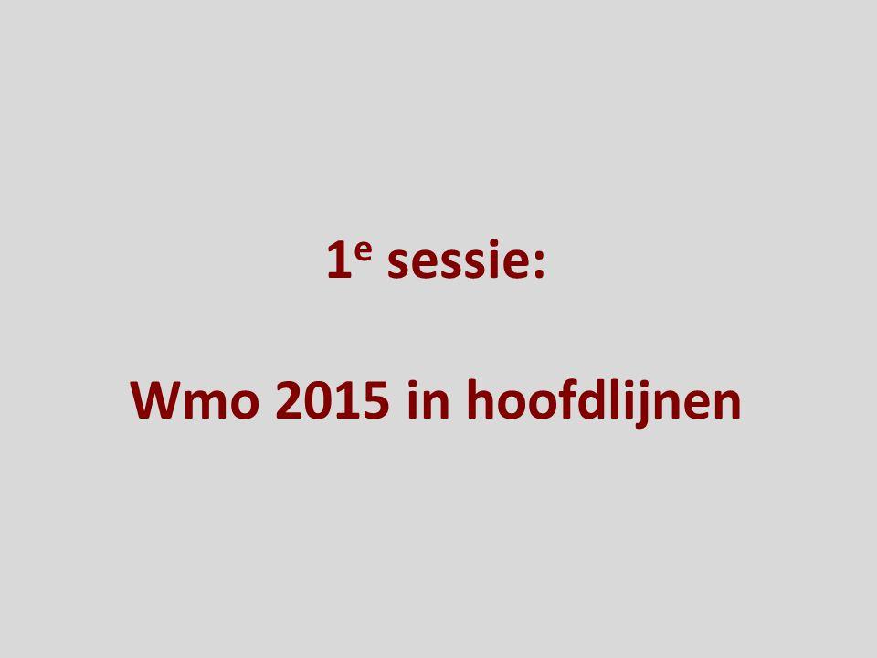 1e sessie: Wmo 2015 in hoofdlijnen