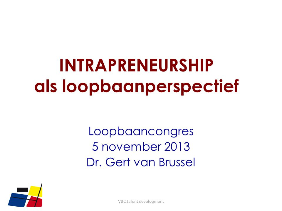 INTRAPRENEURSHIP als loopbaanperspectief