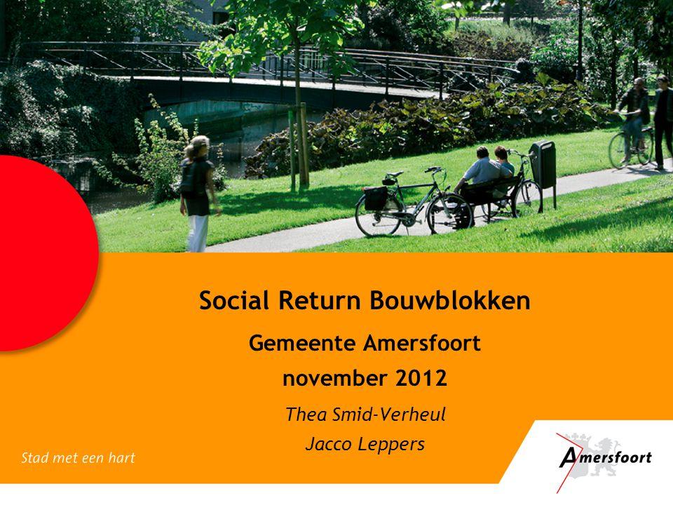 Social Return Bouwblokken Gemeente Amersfoort november 2012
