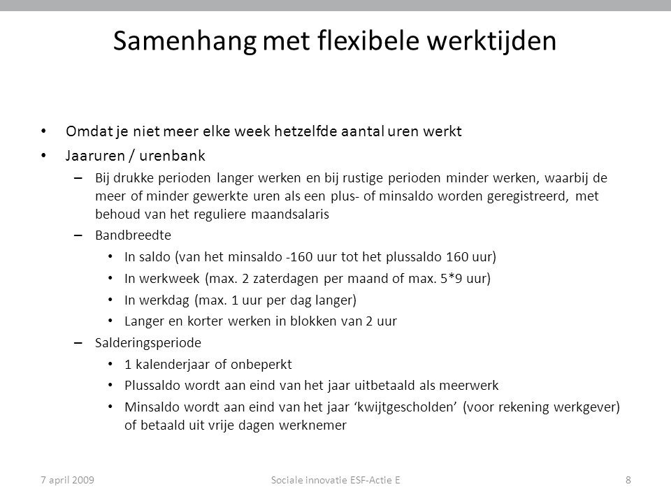 Samenhang met flexibele werktijden