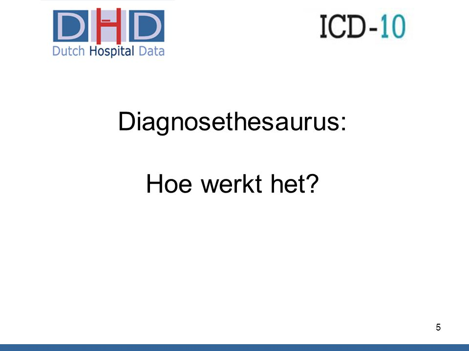 Diagnosethesaurus: Hoe werkt het